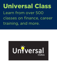 Text: Universal Class: learn from over 500 classes on finance, career training, and more. Links to universal class