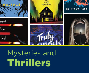 Text: Mysteries and Thrillers. Links to Teen Mysteries and Thrillers Book List