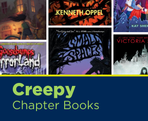 Text: Creepy Chapter Books. Links to Creepy Chapter Books Book List