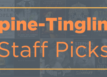 Text: Spine-Tingling Staff Picks. Features a background of scary books.