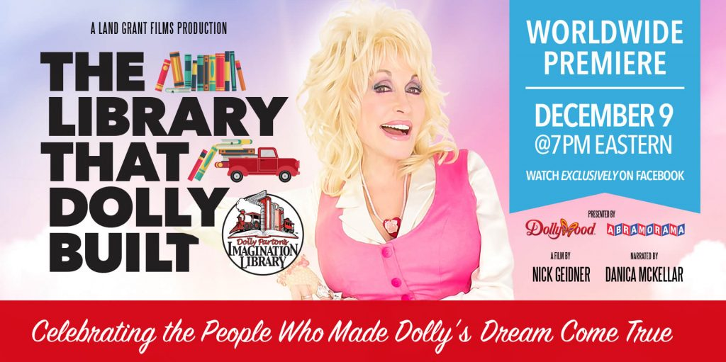 A banner image featuring the imagination library logo and Dolly Parton smiling at the camera. Text: The Library that Dolly Built. Worldwide Premiere December 9 @ 7PM Eastern.