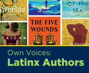 Text: Own Voices: Latinx Authors. Links to Latinx Voices (Adult) Booklist