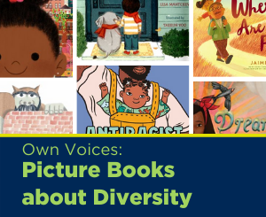 Text: Own Voices: Picture Books about Diversity, Links to Diversity Picture Books booklist