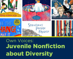Text: Own Voices: Juvenile Nonfiction about Diversity. Links to Diversity Juvenile Nonfiction booklist