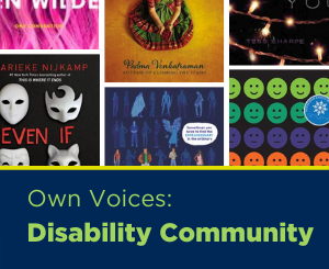 Text: Own Voices: Disability Community. Links to Teen Disability Community booklist