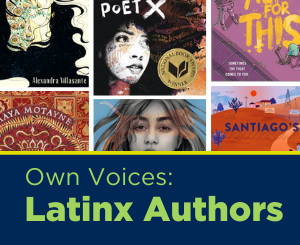 Text: Own Voices: Latinx Authors. Links to Teen Latinx Authors book list
