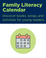 Text: Family Literacy Calendar – Discover books, songs, and activities for young readers.