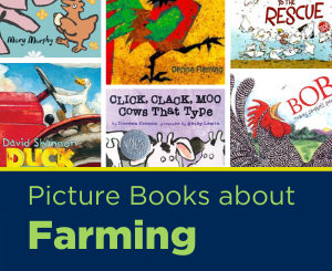Text: Picture Books About Farming